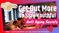 Anti Aging Secrets ❤️ Get Out More To Stay Youthful ❤️