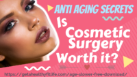 Anti Aging Secrets 🤷🏽‍♀️ Is Cosmetic Surgery Worth It?❓