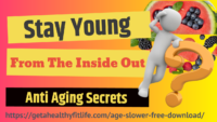 Anti Aging Secrets 📣 Stay Young From The Inside Out 👀