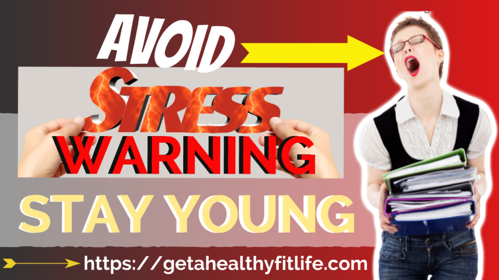 How to Avoid Stress Stay Young Anti Aging Secrets